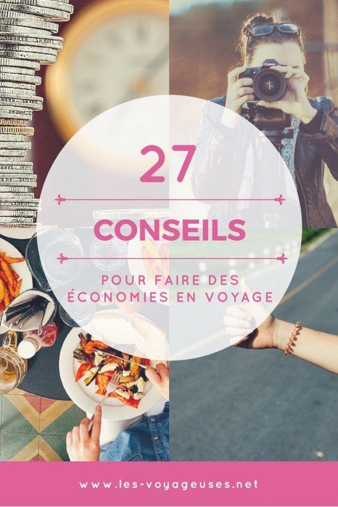 Conseils et astuces pour faire des économies en voyage