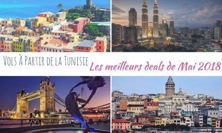 Les meilleurs deals de vols à partir de la Tunisie en Mai 2018