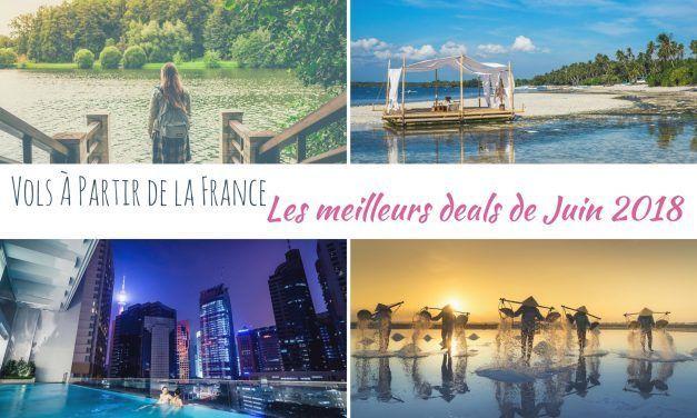 Les meilleurs deals de vols à partir de la France en Juin 2018