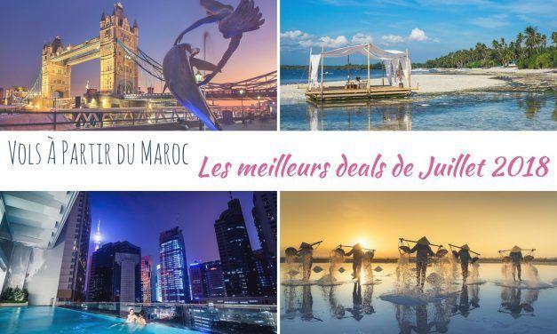 Les meilleurs deals de vols à partir du Maroc en Juillet 2018