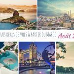 Les meilleurs deals de vols à partir du Maroc en Août 2018
