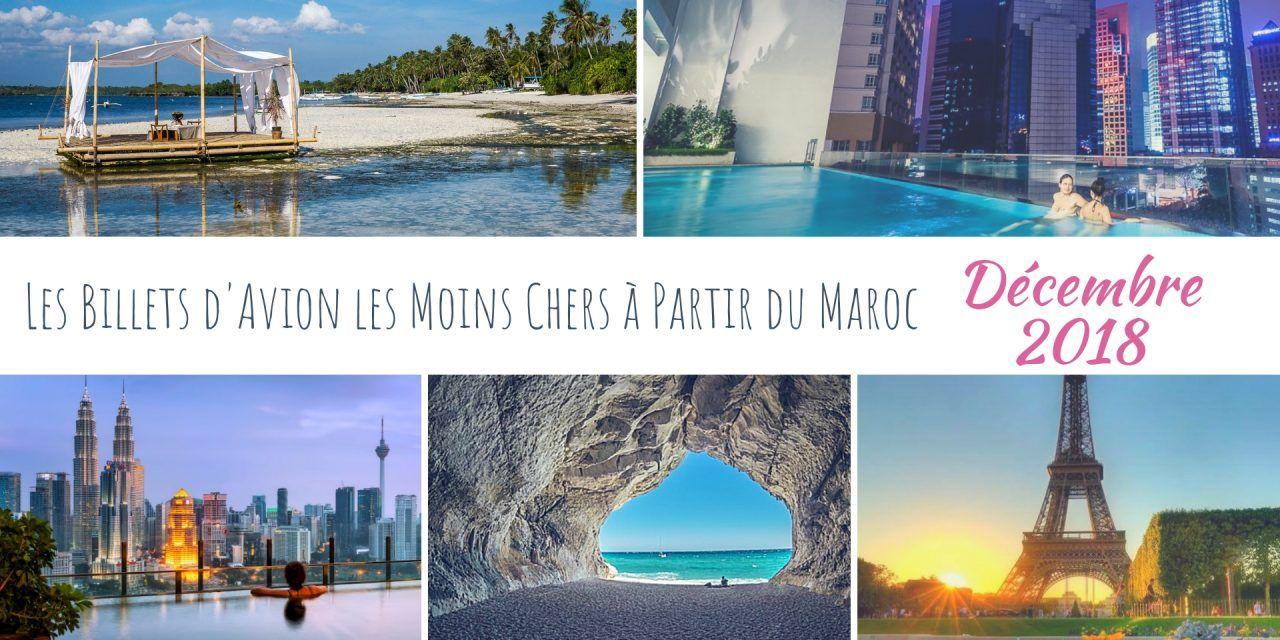 Les meilleurs deals de vols à partir du Maroc en Decembre 2018