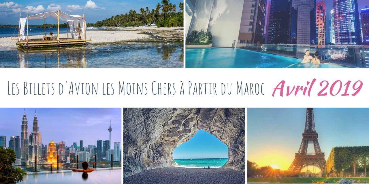 Les meilleurs deals de vols à partir du Maroc en Avril 2019